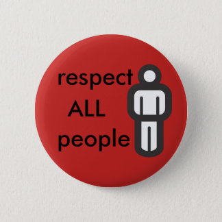 respect all people pinback button