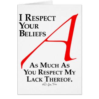 Respect Beliefs Greeting Card