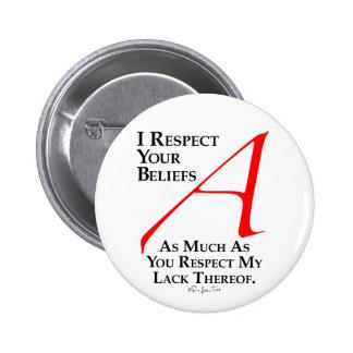 Respect Beliefs Pinback Button