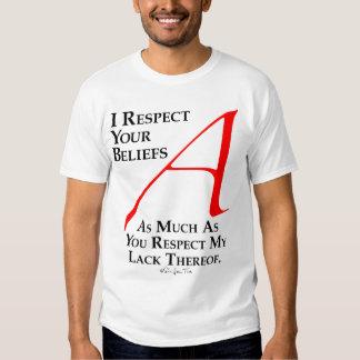 Respect Beliefs Shirt