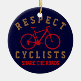 respect bicyclists sport-themed ceramic ornament