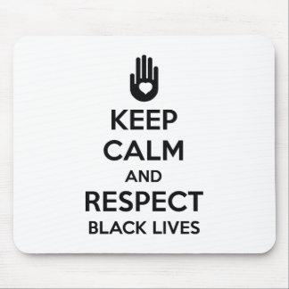 Respect Black Lives Mouse Pad