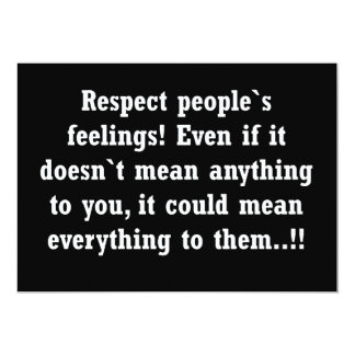 RESPECT CARING OTHER FEELINGS advice comments Invite