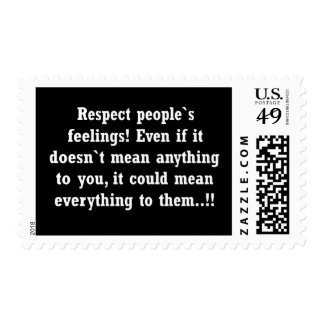 RESPECT CARING OTHER FEELINGS advice comments Postage Stamp