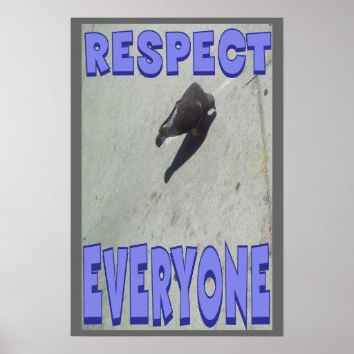 Respect Everyone A Positive Poster.