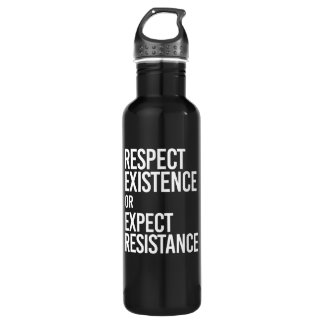 Respect Existence or Expect Resistance -- - white  Stainless Steel Water Bottle