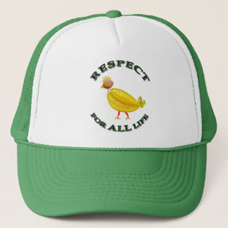 Respect for ALL life - vegetarian chicken Trucker Hat