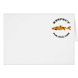 Respect for ALL life - vegetarian fish Greeting Card