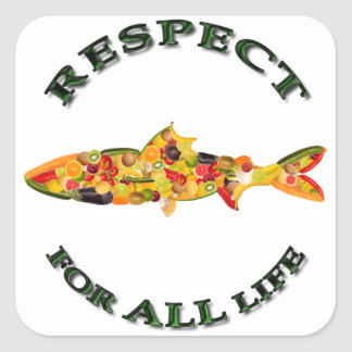 Respect for ALL life - vegetarian fish Square Sticker