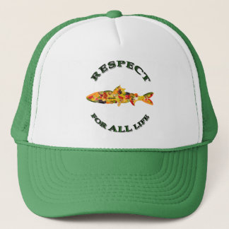 Respect for ALL life - vegetarian fish Trucker Hat