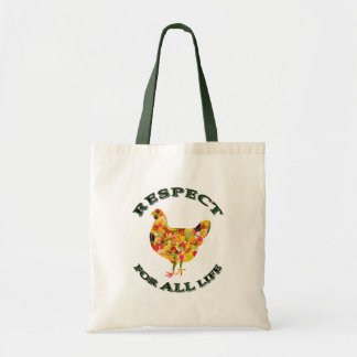 Respect for ALL life - vegetarian fowl Bags