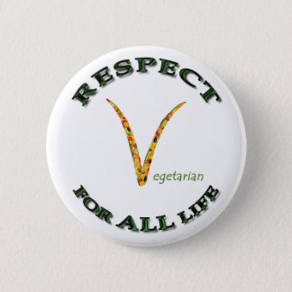 Respect for ALL life - vegetarian logo Button