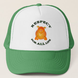 Respect for ALL life - vegetarian piglet Trucker Hat