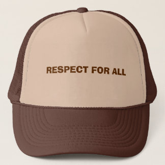 RESPECT FOR ALL TRUCKER HAT