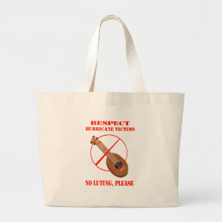 Respect Hurricane Victims. No luting, please. Tote Bags
