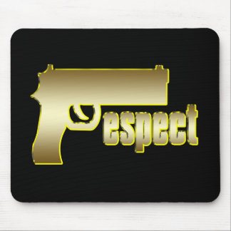 Respect in Gold Mouse Pad