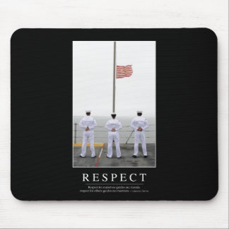 Respect: Inspirational Quote 1 Mouse Pad