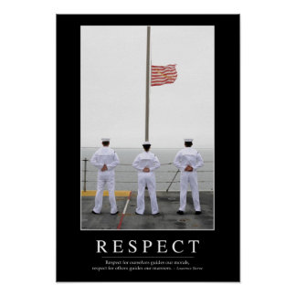 Respect: Inspirational Quote 1 Poster