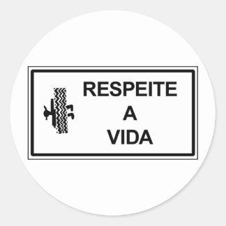 Respect Life, Brazil Traffic Sign Classic Round Sticker