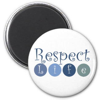 Respect Life Circle 2 Inch Round Magnet