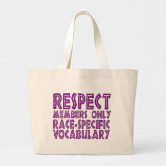 respect members only race specific vocabulary canvas bags