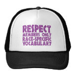 respect members only race specific vocabulary mesh hat