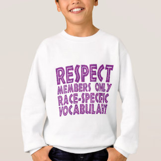respect members only race specific vocabulary sweatshirt