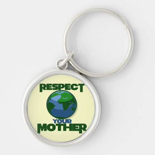 Respect Mother Eath Keychains