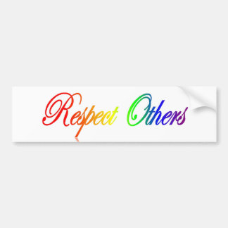 Respect Others Bumper Sticker