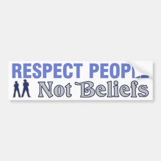 Respect People, Not Beliefs Bumper Sticker