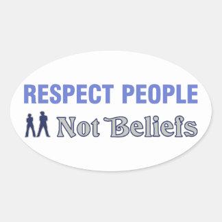 Respect People, Not Beliefs Oval Sticker
