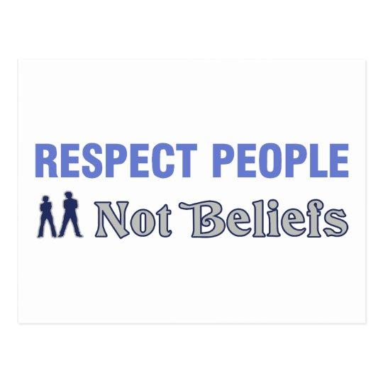 Respect People, Not Beliefs Postcard