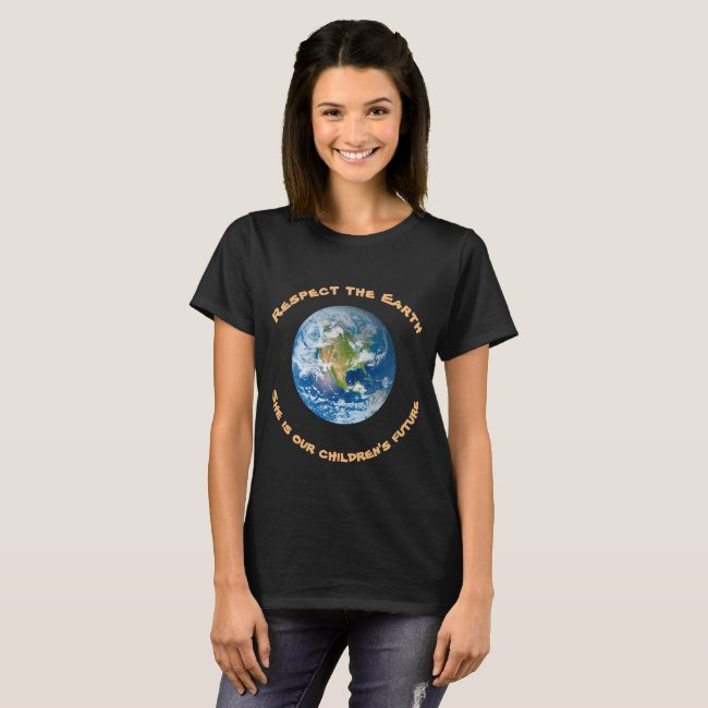 Respect Planet Earth Environmental Ecology