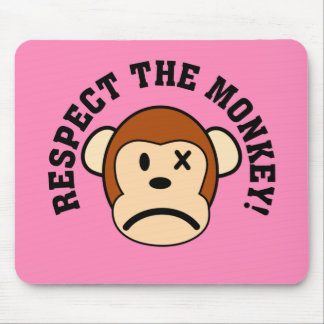 Respect the angry monkey or face his wrath mouse pad