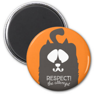 """""""Respect the attempt"""" Magnet"""