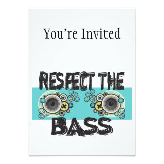 Respect The Bass 5x7 Paper Invitation Card