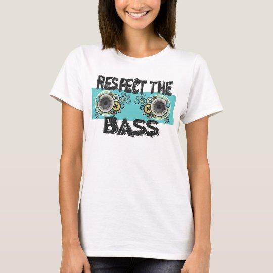Respect The Bass Tee Shirt