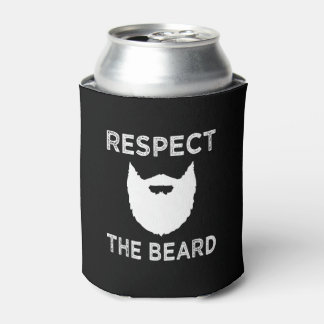 Respect the Beard funny mens shirt Can Cooler