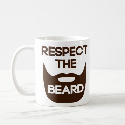 Respect The Beard Coffee Mugs