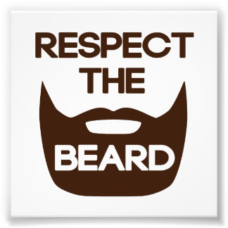 Respect The Beard Photo