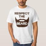 Respect The Beard Shirts