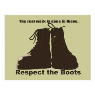 Respect the Boots: What REAL workers wear! Postcard