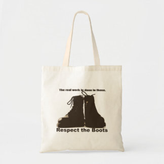 Respect The Boots : What real workers wear. Tote Bag