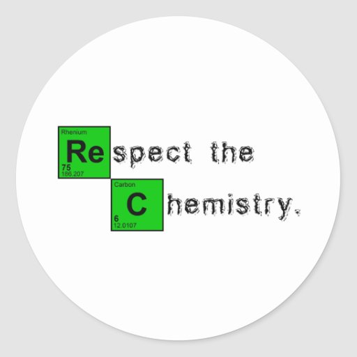 Respect The Chemistry Classic Round Sticker
