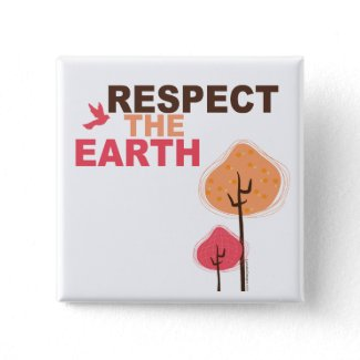 Respect the Earth Button