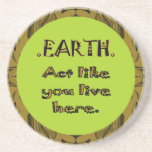 respect the earth message beverage coaster