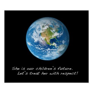 Respect the Earth Print