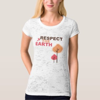 Respect the Earth T-Shirt