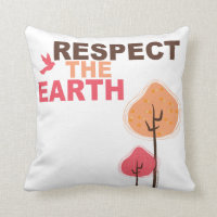 Respect the Earth Throw Pillow