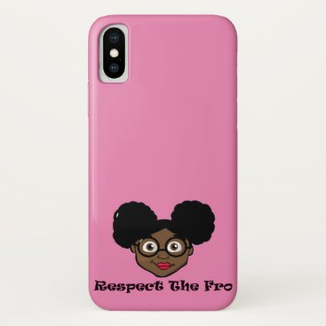 Respect the fro afro puffs girl iPhone x case